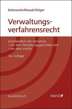 Grundriss des österreichischen Verwaltungsverfahrensrechts (broschiert) von Kolonovits,  Dieter, Muzak,  Gerhard, Stöger,  Karl