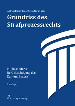 Grundriss des Strafprozessrechts von Baris,  Nurten, Eicker,  Andreas, Huber,  Roland