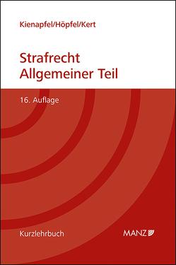 Grundriss des Strafrechts Allgemeiner Teil von Diethelm,  Kienapfel, Höpfel,  Frank, Kert,  Robert