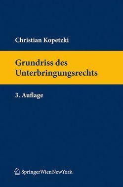 Grundriss des Unterbringungsrechts von Kopetzki,  Christian