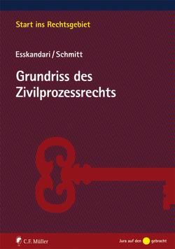 Grundriss des Zivilprozessrechts von Esskandari,  Manzur