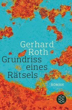 Grundriss eines Rätsels von Roth,  Gerhard