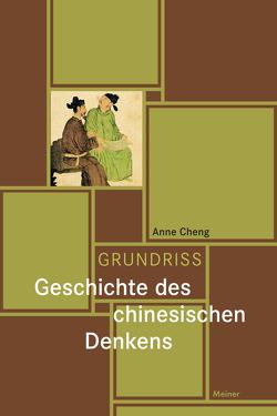 Grundriss Geschichte des chinesischen Denkens von Cheng,  Anne, Forderer,  Ulrich