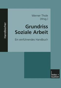 Grundriss Soziale Arbeit von Thole,  Werner