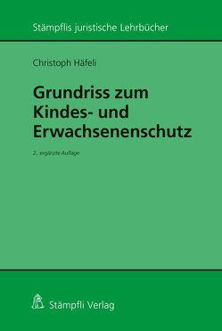 Grundriss zum Kindes- und Erwachsenenschutz von Häfeli,  Christoph