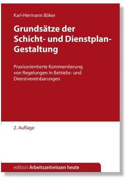 Grundsätze der Schicht- und Dienstplan-Gestaltung von Böker,  Karl-Hermann