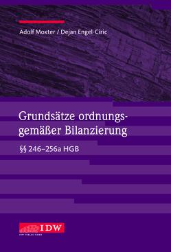 Grundsätze ordnungsgemäßer Bilanzierung von Engel-Ciric,  Dejan, Moxter,  Adolf