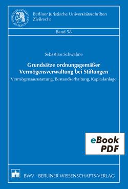 Grundsätze ordnungsgemäßer Vermögensverwaltung bei Stiftungen von Schwalme,  Sebastian