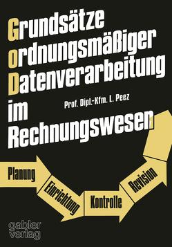 Grundsätze ordnungsmäßiger Datenverarbeitung im Rechnungswesen von Peez,  Leonhard