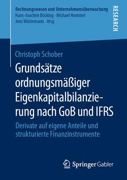 Grundsätze ordnungsmäßiger Eigenkapitalbilanzierung nach GoB und IFRS von Schober,  Christoph