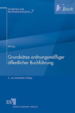 Grundsätze ordnungsmäßiger öffentlicher Buchführung von Wirtz,  Holger