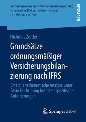 Grundsätze ordnungsmäßiger Versicherungsbilanzierung nach IFRS von Zeitler,  Nicholas