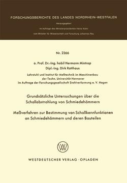 Grundsätzliche Untersuchungen über die Schallabstrahlung von Schmiedehämmern Meßverfahren zur Bestimmung von Schallkennfunktionen an Schmiedehämmern und der en Bauteilen von Mintrop,  Hermann