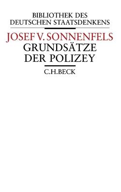 Grundsätze der Polizey von Ogris,  Werner, Sonnenfels,  Joseph von