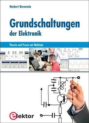 Grundschaltungen der Elektronik von Bernstein,  Herbert
