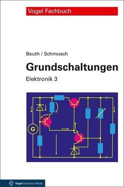 Grundschaltungen von Beuth,  Klaus, Schmusch,  Wolfgang