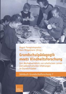 Grundschulpädagogik meets Kindheitsforschung von Brügelmann,  Hans, Panagiotopoulou,  Argyro