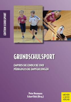 Grundschulsport von Aschebrock,  Heinz, Balz,  Eckart, Neumann,  Peter, Pack,  Rolf-Peter