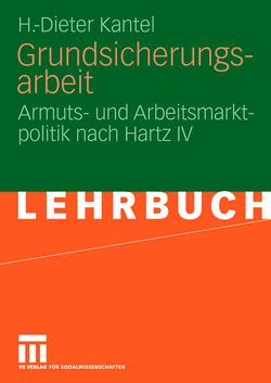 Grundsicherungsarbeit von Kantel,  H.-Dieter