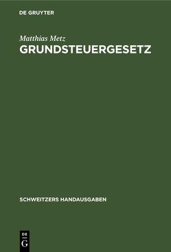 Grundsteuergesetz von Metz,  Matthias