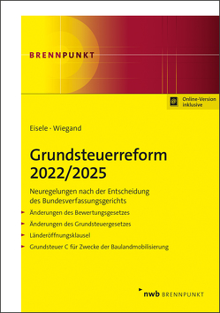 Grundsteuerreform 2022/2025 von Eisele,  Dirk, Wiegand,  Steffen