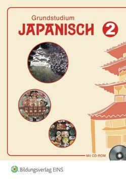 Grundstudium Japanisch / Grundstudium Japanisch 2 von Katsuki-Pestemer,  Noriko