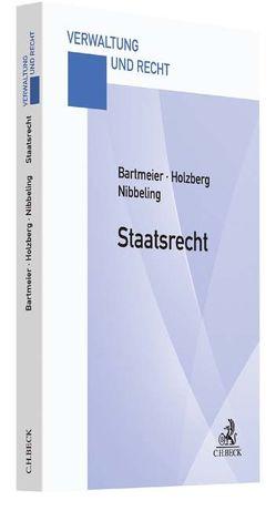 Staatsrecht von Bartmeier,  André, Holzberg,  Ralf, Nibbeling,  Joachim