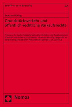 Grundstücksverkehr und öffentlich-rechtliche Vorkaufsrechte von Döring,  Beatrice