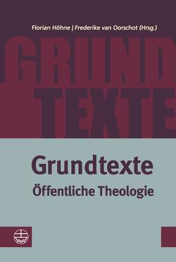 Grundtexte Öffentliche Theologie von Höhne,  Florian, van Oorschot,  Frederike