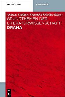 Grundthemen der Literaturwissenschaft: Drama von Englhart,  Andreas, Grewenig,  Andreas, Schößler,  Franziska, Speicher,  Hannah