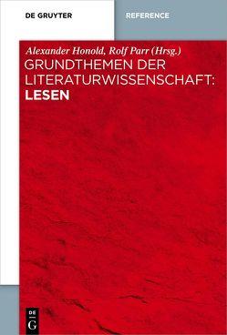 Grundthemen der Literaturwissenschaft: Lesen von Honold,  Alexander, Parr,  Rolf