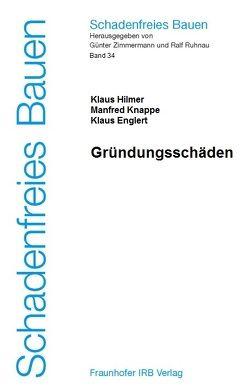 Gründungsschäden. von Englert,  Klaus, Hilmer,  Klaus, Knappe,  Manfred, Ruhnau,  Ralf, Zimmermann,  Günter