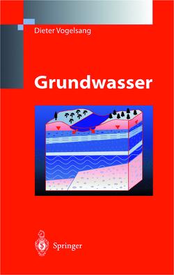 Grundwasser von Vogelsang,  Dieter