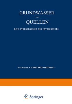 Grundwasser und Quellen von Höfer,  Hans