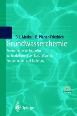 Grundwasserchemie von Merkel,  Broder J., Planer-Friedrich,  Britta