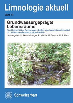 Grundwassergeprägte Lebensräume von Brendelberger,  Heinz, Brunke,  Matthias, Hahn,  Hans-Jürgen, Martin,  Peter