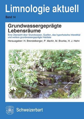 Grundwassergeprägte Lebensräume von Brendelberger,  Heinz, Brunke,  Matthias, Hahn ,  Hans-Jürgen, Martin,  Peter