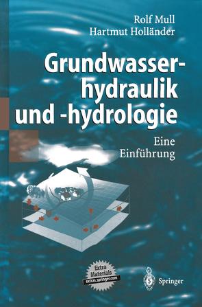 Grundwasserhydraulik und -hydrologie von Holländer,  Hartmut, Mull,  Rolf