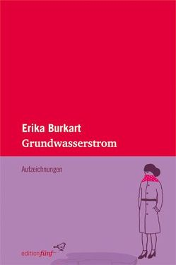 Grundwasserstrom von Burkart,  Erika, Gleinig,  Kirsten
