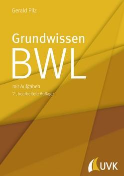 Grundwissen BWL von Pilz,  Gerald