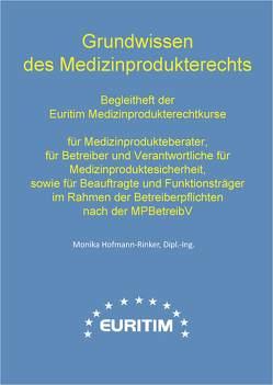 Grundwissen des Medizinprodukterechts von Hofmann-Rinker,  Monika