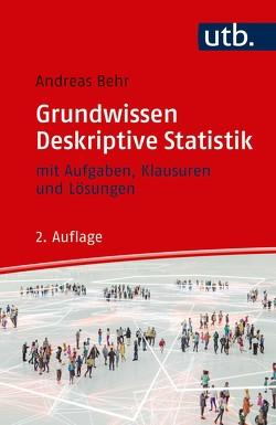 Grundwissen Deskriptive Statistik von Behr,  Andreas