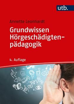 Grundwissen Hörgeschädigtenpädagogik von Leonhardt,  Annette