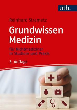 Grundwissen Medizin von Strametz,  Reinhard