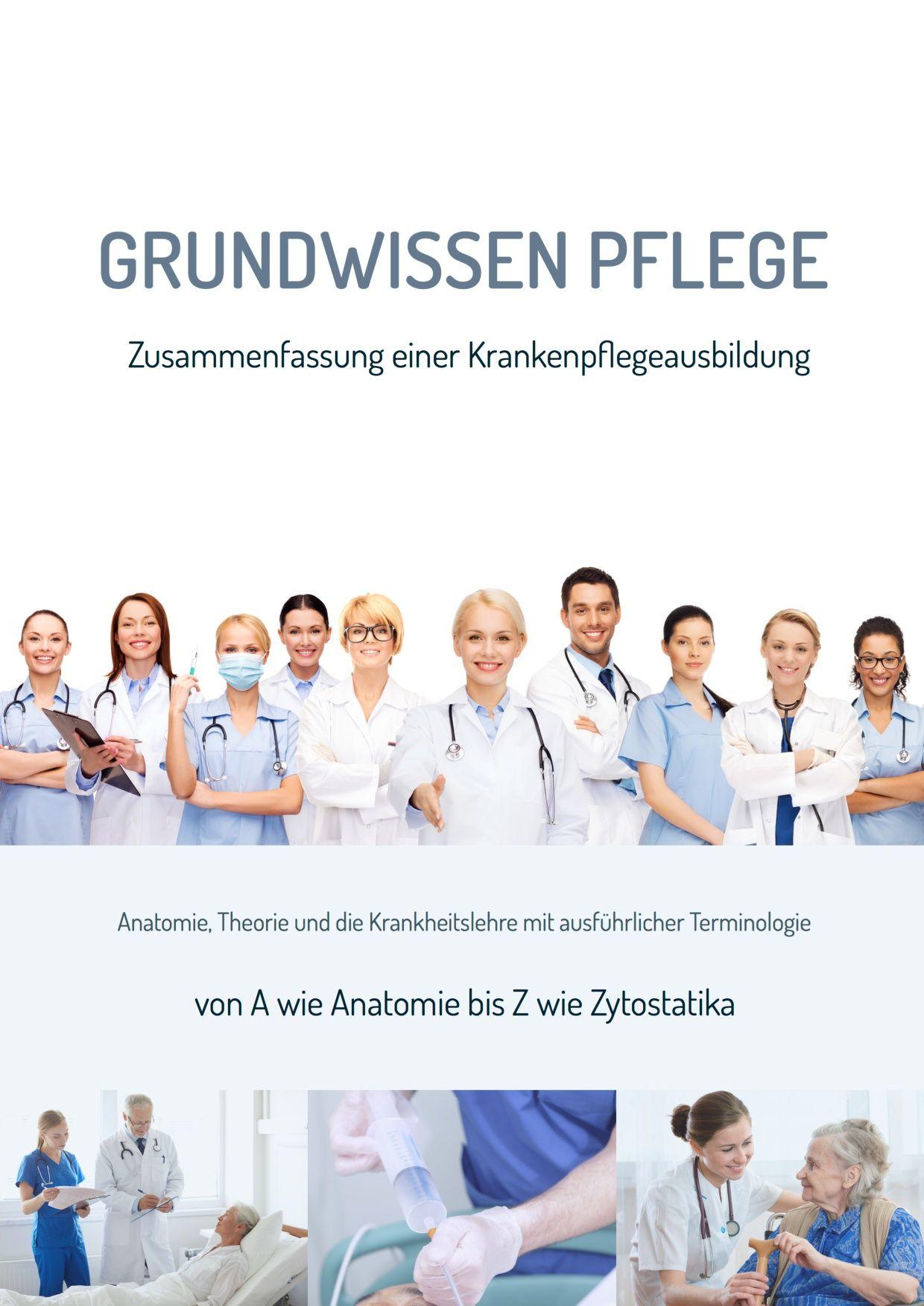 Grundwissen Pflege von Nazarenus, Arsenti: Zusammenfassung einer Krank