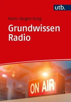 Grundwissen Radio von Krug,  Hans-Jürgen