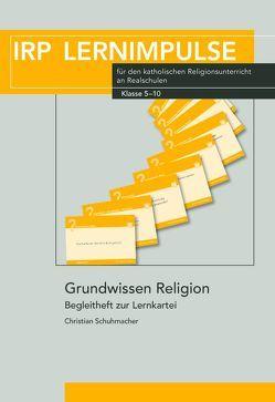 Grundwissen Religion von Schuhmacher,  Christian