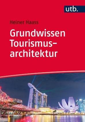 grundwissen tourismusarchitektur von haass heiner