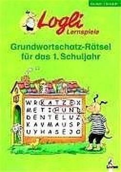 Grundwortschatz-Rätsel für das 1. Schuljahr von Dorst,  Gisela, Honnen,  Falko