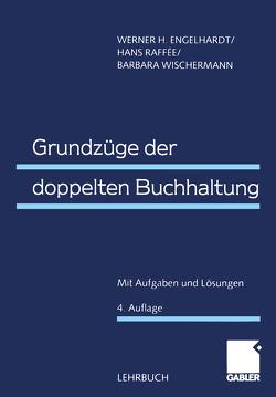 Grundzüge der doppelten Buchhaltung von Engelhardt,  Werner H., Raffée,  Hans, Wischermann,  Barbara